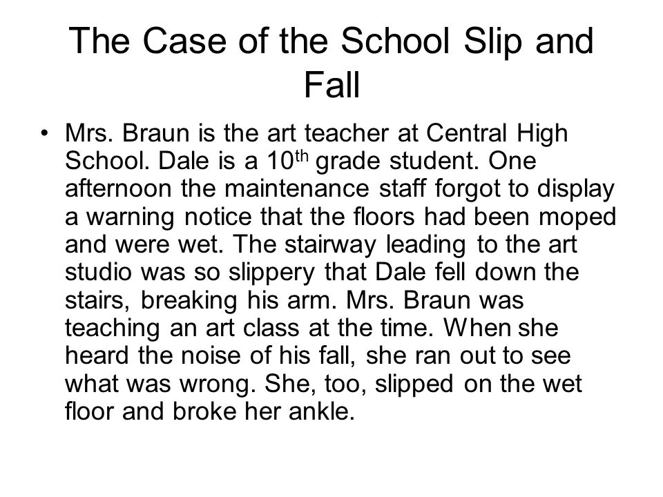 The Case of the School Slip and Fall