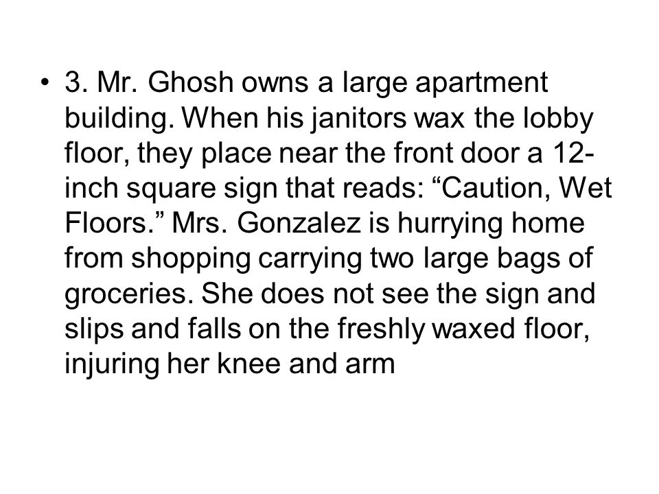 3. Mr. Ghosh owns a large apartment building
