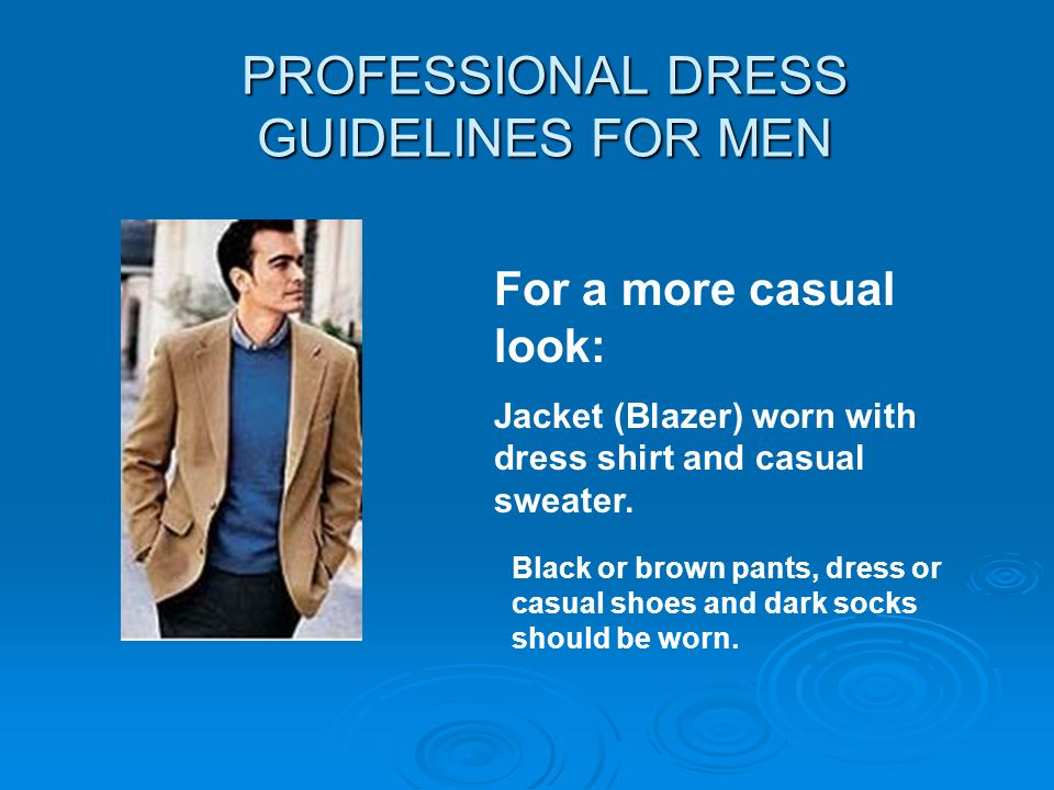 PROFESSIONAL DRESS GUIDELINES FOR MEN