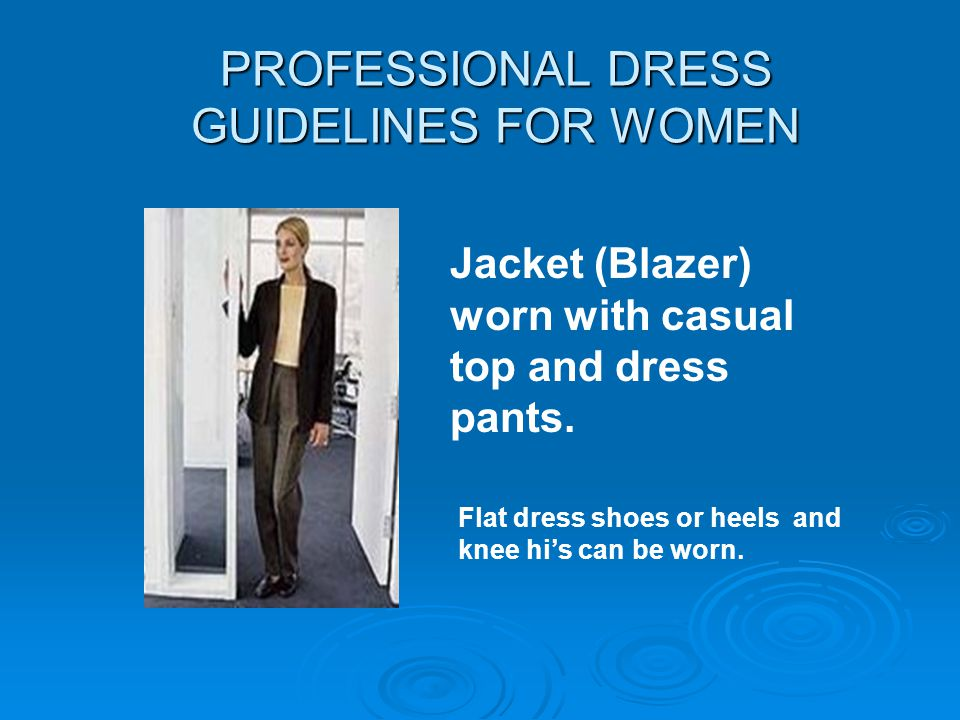 PROFESSIONAL DRESS GUIDELINES FOR WOMEN