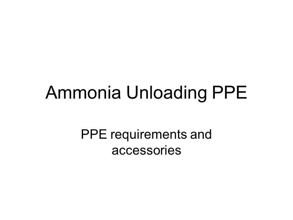 PPE requirements and accessories