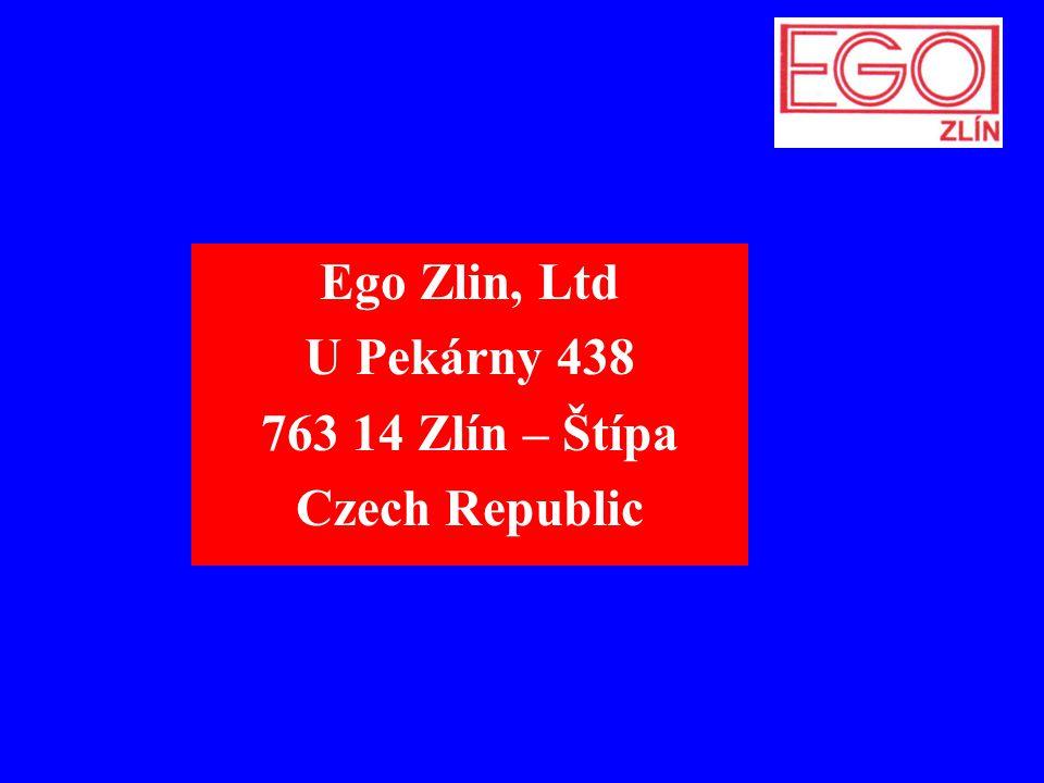 Ego Zlin, Ltd U Pekárny 438 763 14 Zlín – Štípa Czech Republic