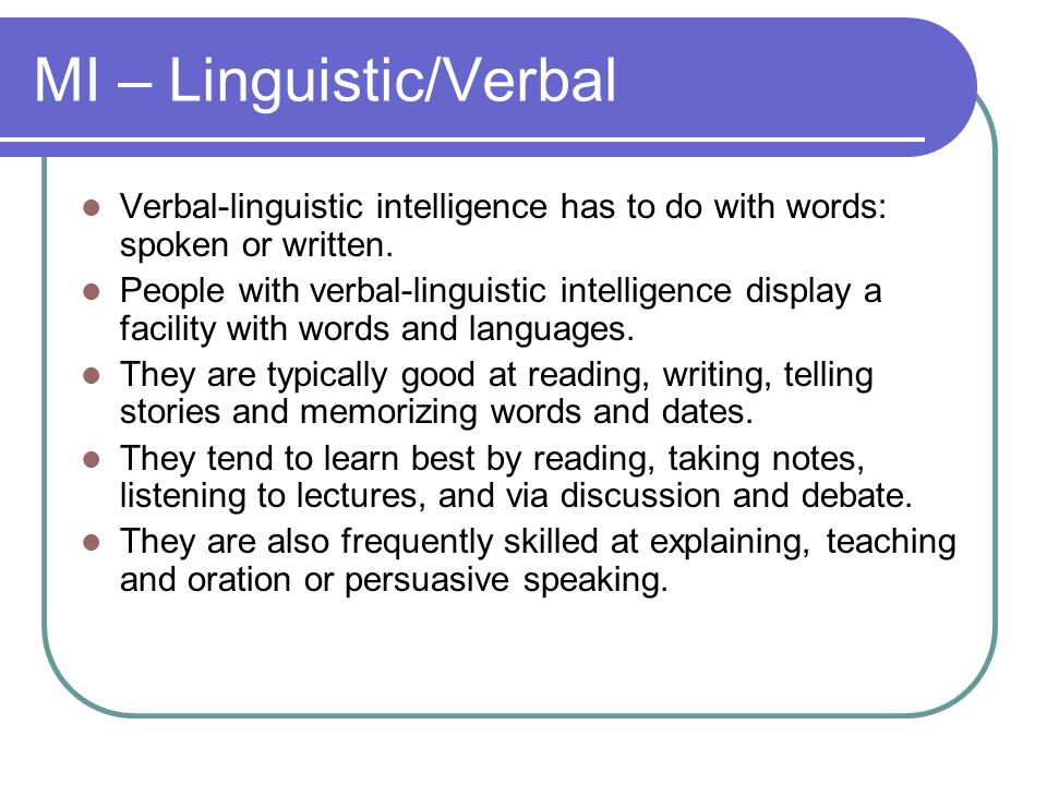 MI – Linguistic/Verbal
