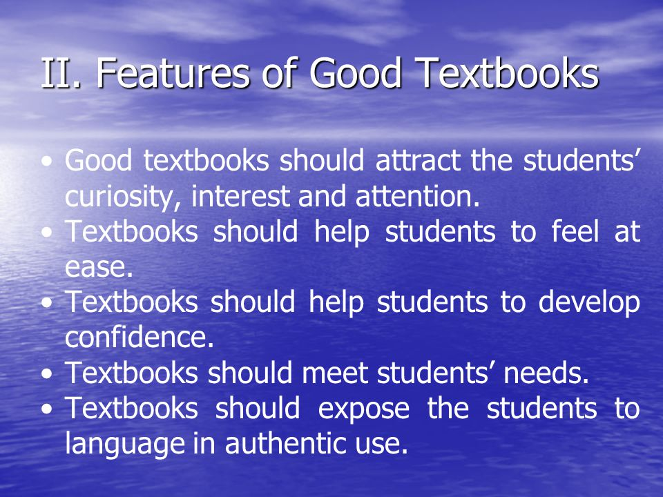 II. Features of Good Textbooks