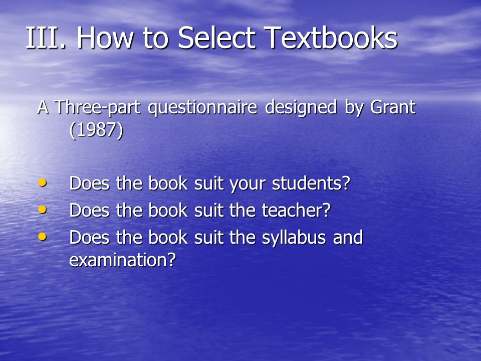 III. How to Select Textbooks