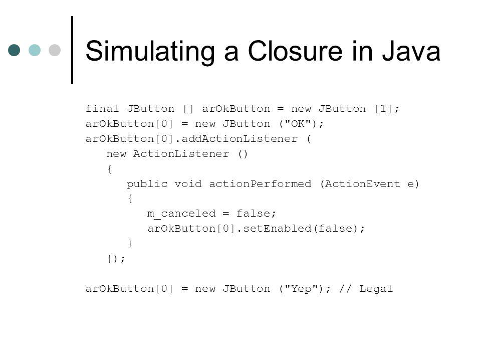 Simulating a Closure in Java
