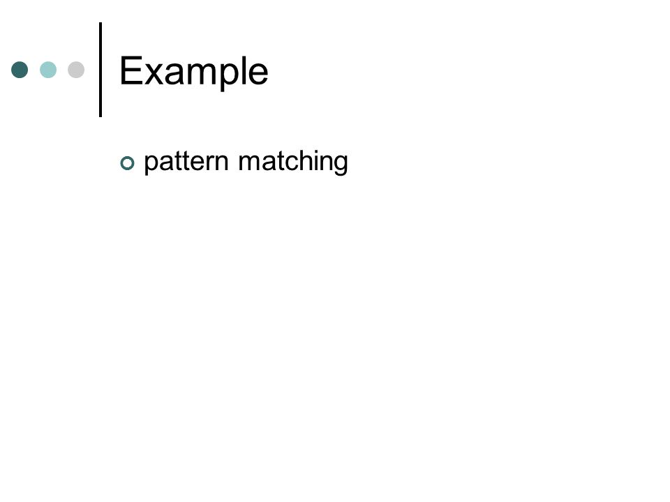 Example pattern matching