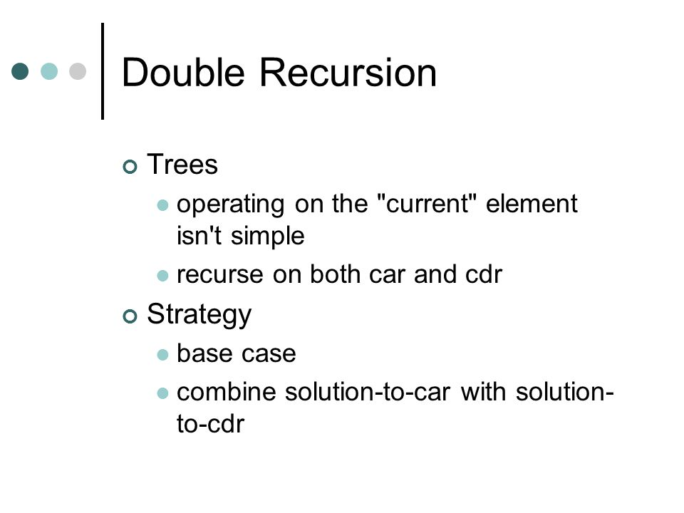 Double Recursion Trees Strategy