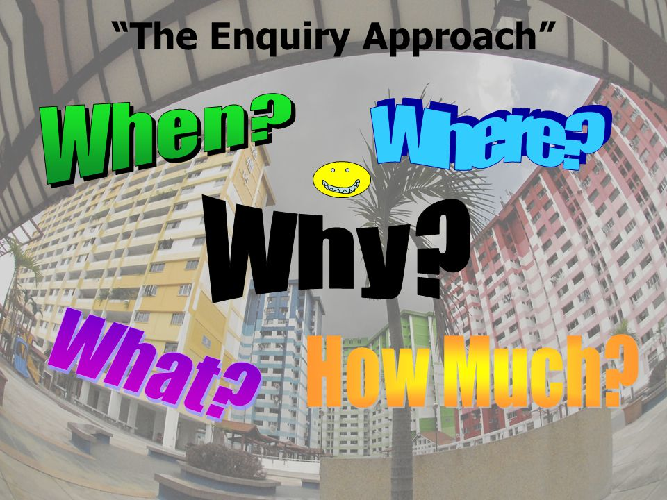 The Enquiry Approach