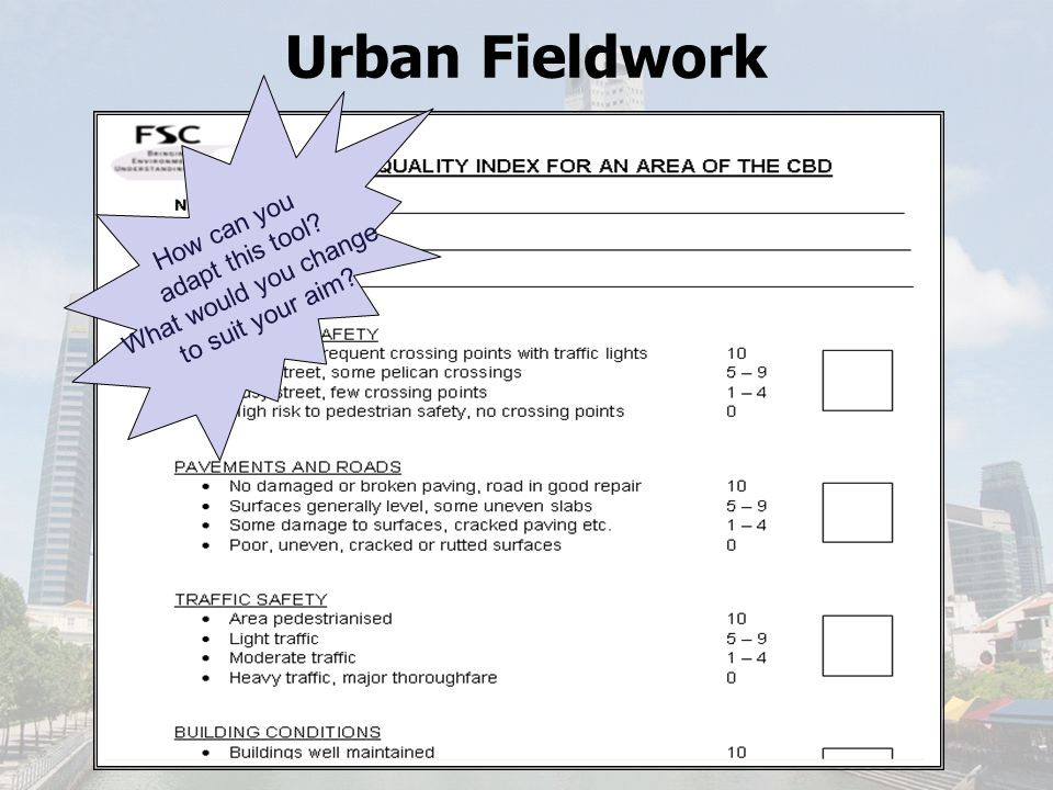 Urban Fieldwork Environmental Quality Assessment (EQA)
