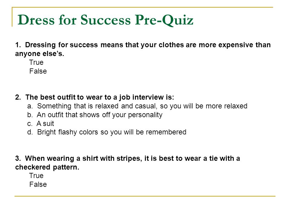 Dress for Success Pre-Quiz