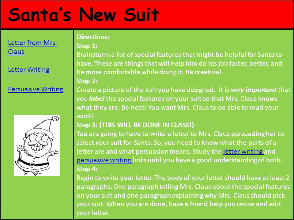 Santa's New Suit Directions: Step 1: Letter from Mrs. Claus