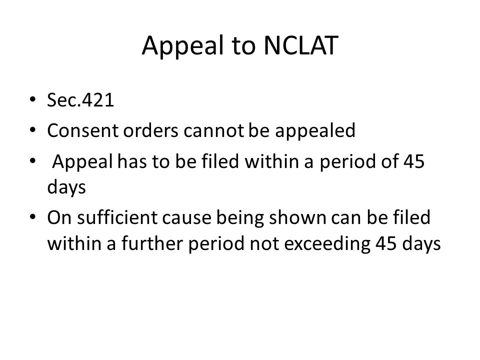 Appeal to NCLAT Sec.421 Consent orders cannot be appealed