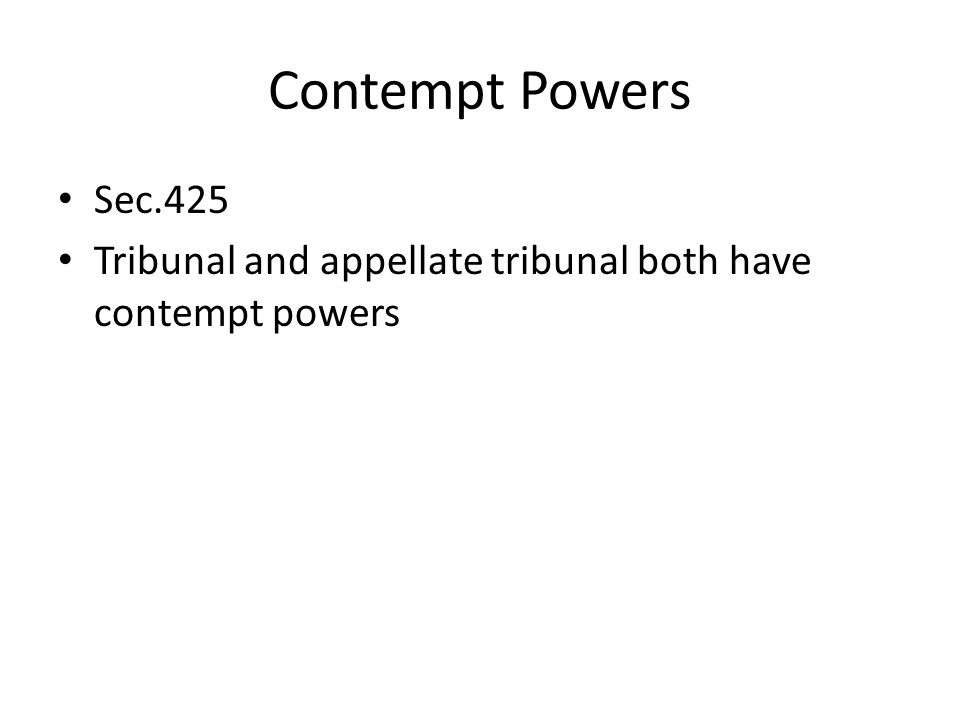 Contempt Powers Sec.425 Tribunal and appellate tribunal both have contempt powers