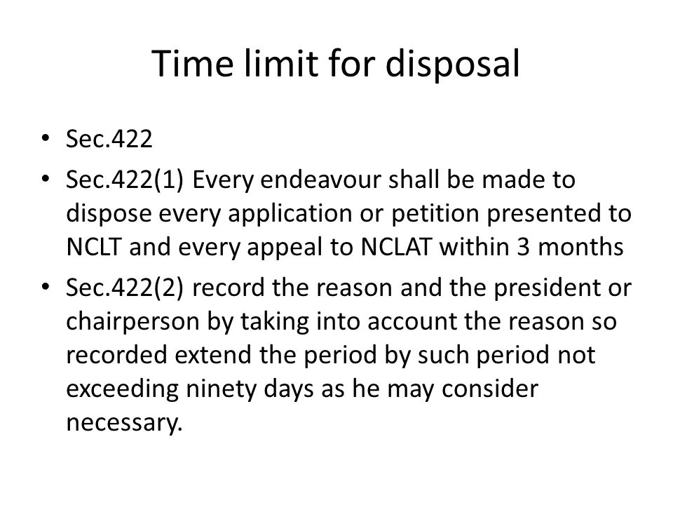 Time limit for disposal