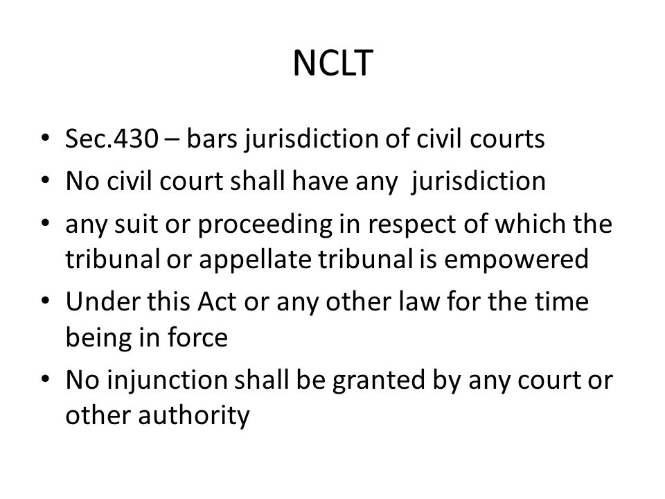 NCLT Sec.430 – bars jurisdiction of civil courts