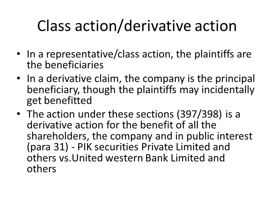 Class action/derivative action