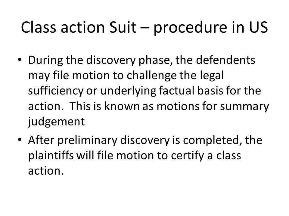 Class action Suit – procedure in US
