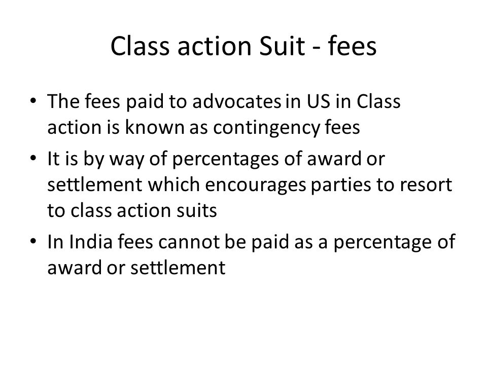Class action Suit - fees