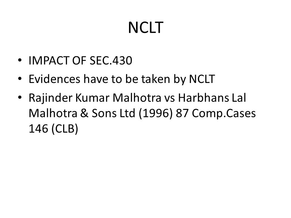 NCLT IMPACT OF SEC.430 Evidences have to be taken by NCLT