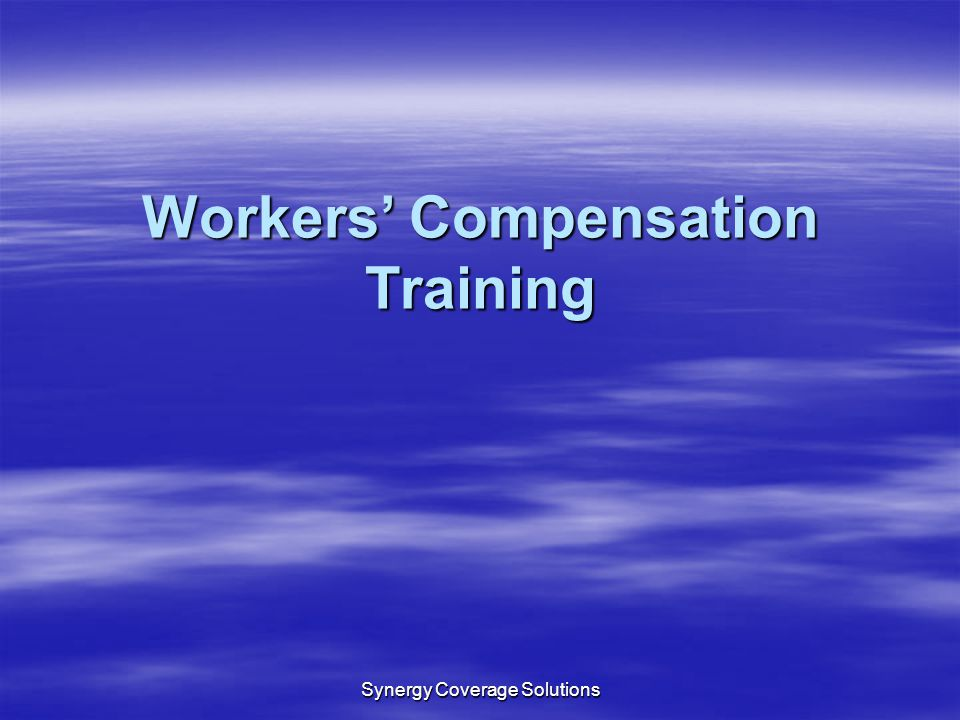 Workers' Compensation Training