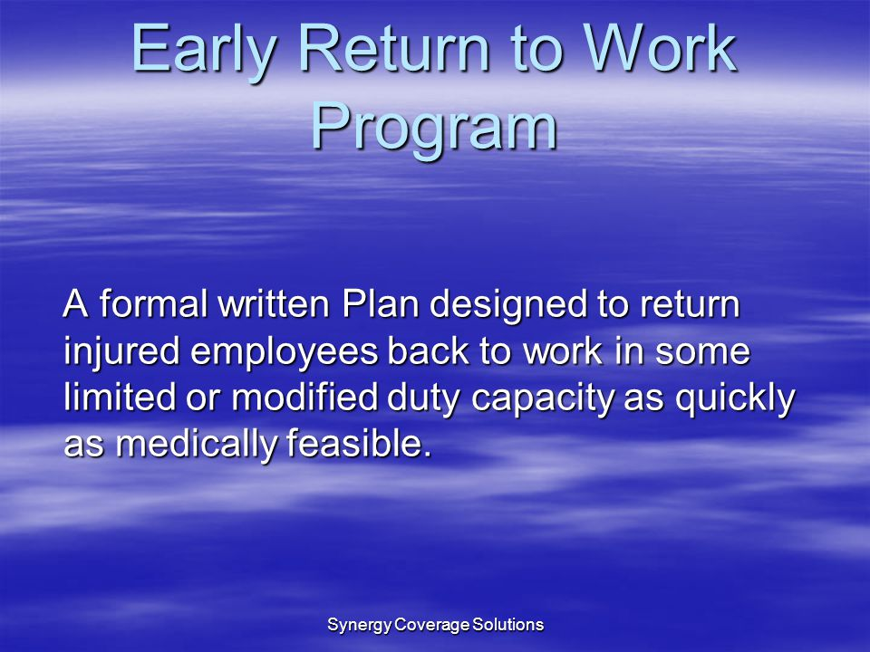Early Return to Work Program