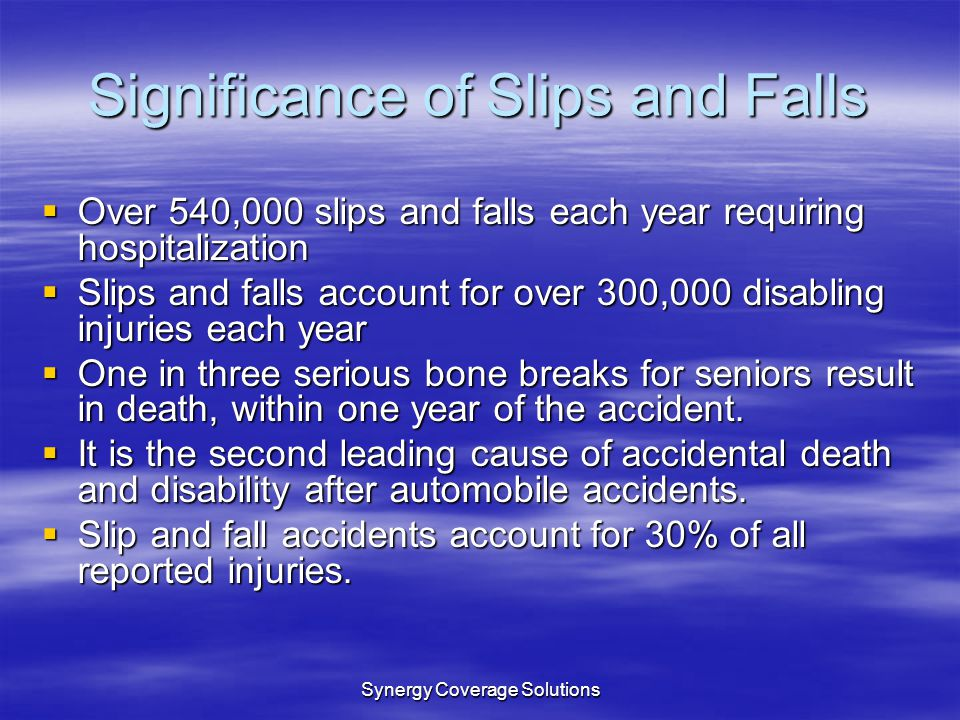 Significance of Slips and Falls