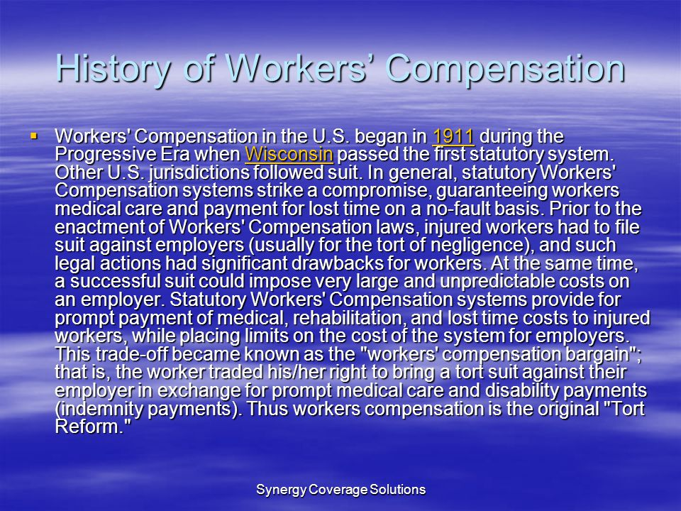 History of Workers' Compensation