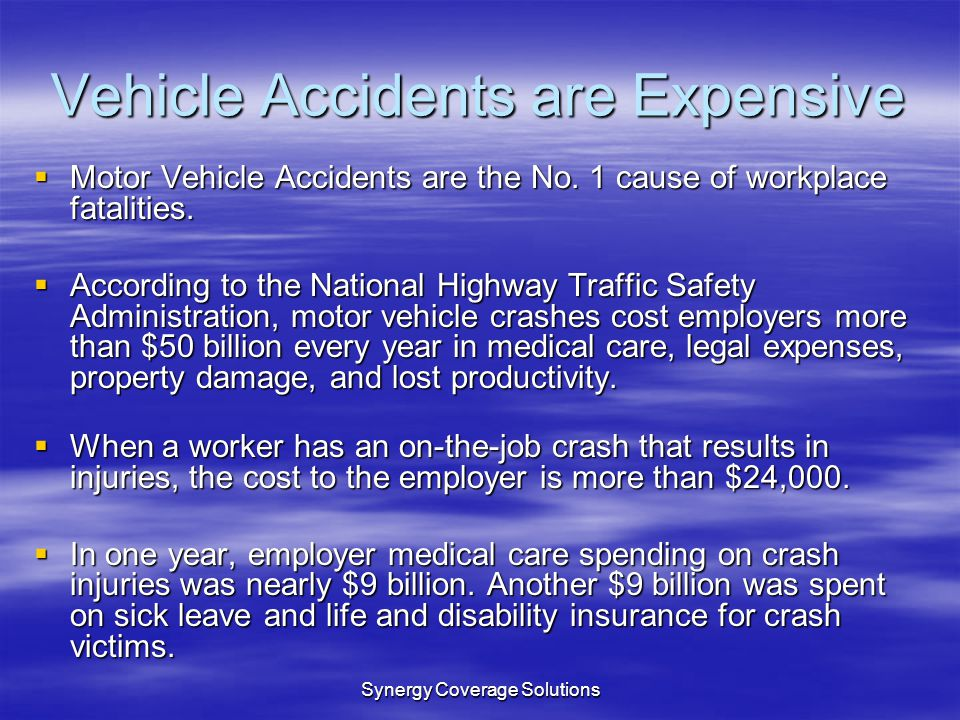 Vehicle Accidents are Expensive