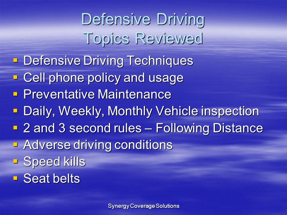 Defensive Driving Topics Reviewed