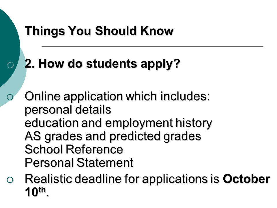 Things You Should Know 2. How do students apply