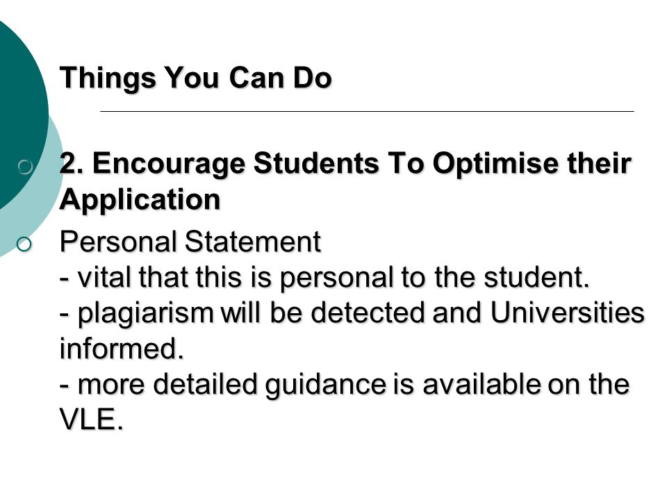 Things You Can Do 2. Encourage Students To Optimise their Application.