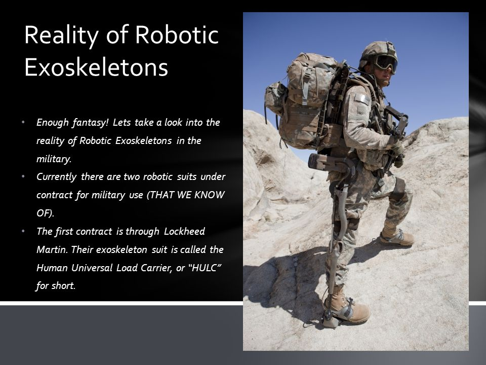 Reality of Robotic Exoskeletons