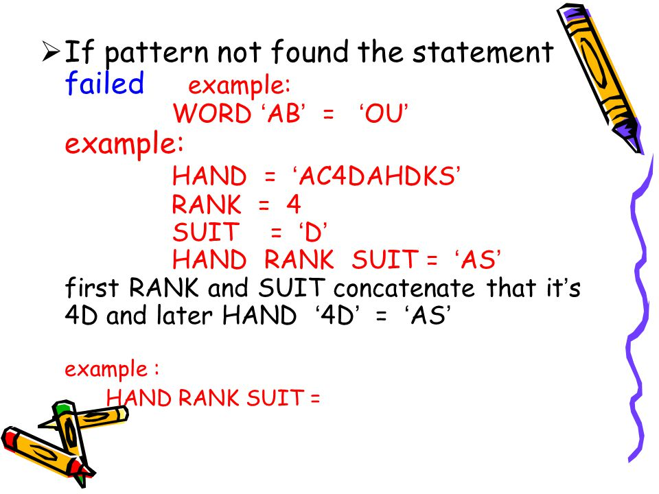 If pattern not found the statement failed example:
