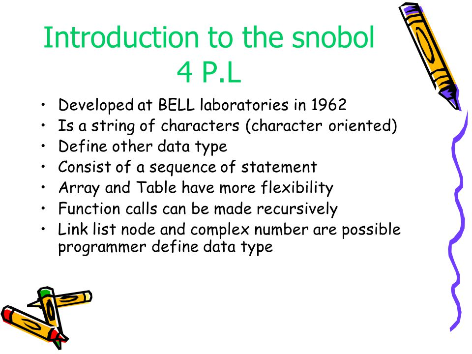 Introduction to the snobol 4 P.L