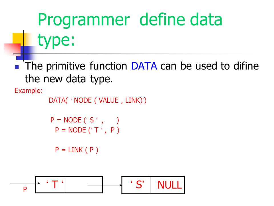 Programmer define data type: