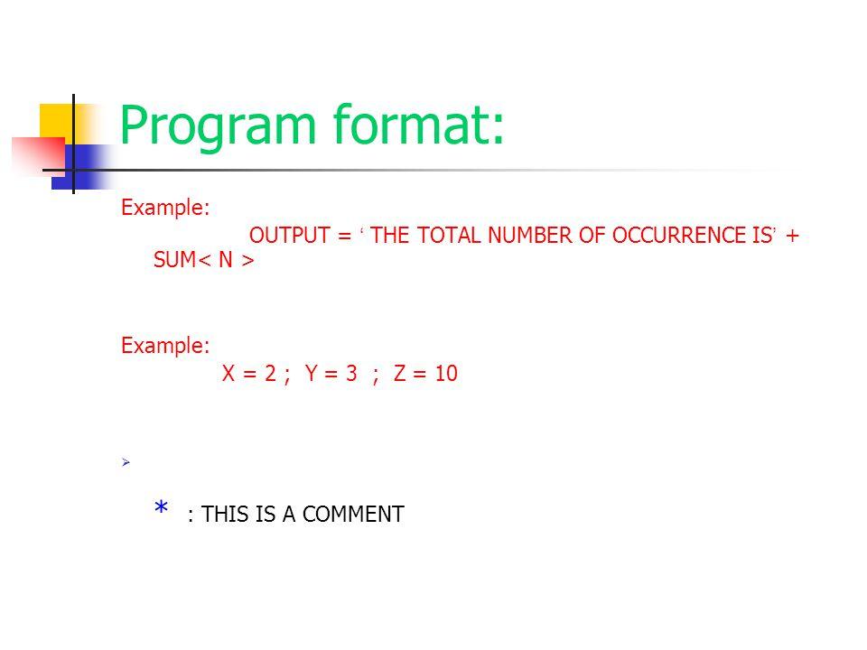 Program format: Example: