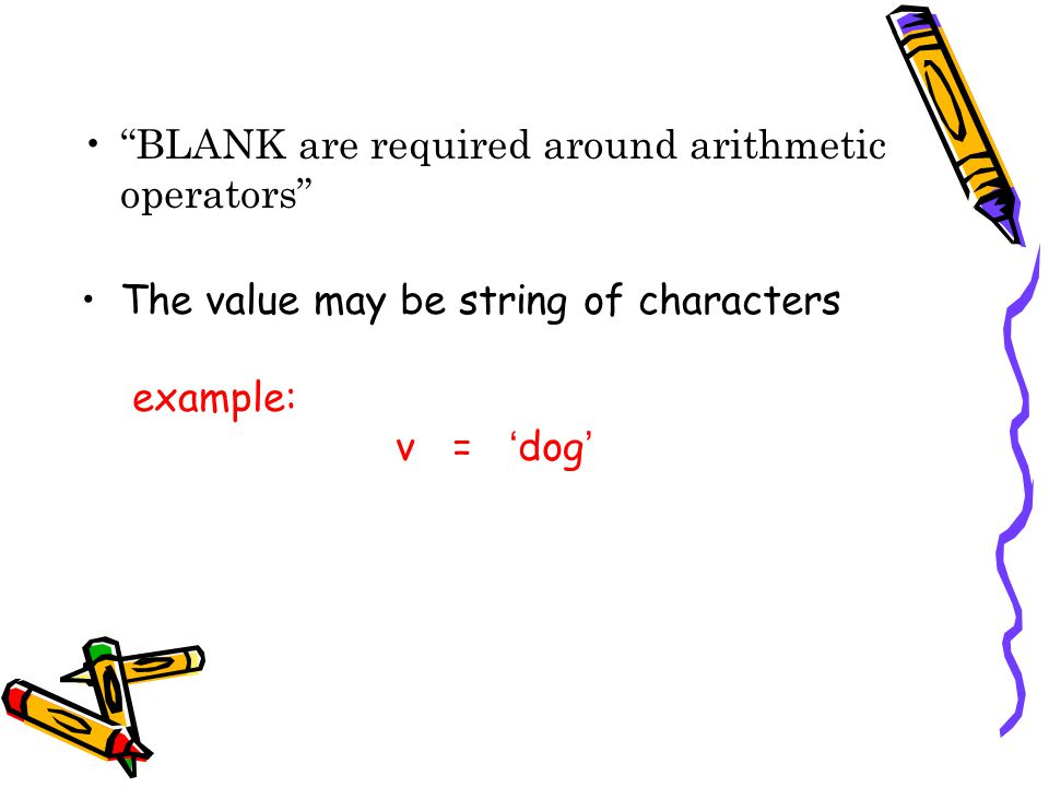 BLANK are required around arithmetic operators