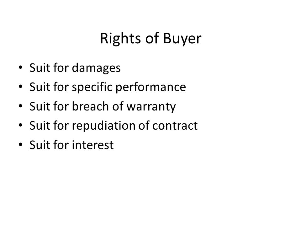 Rights of Buyer Suit for damages Suit for specific performance