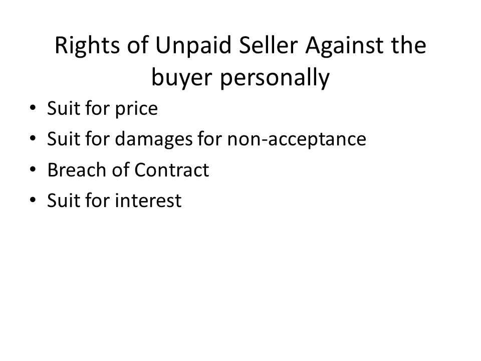 Rights of Unpaid Seller Against the buyer personally