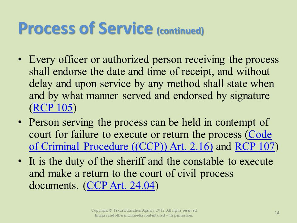 Process of Service (continued)