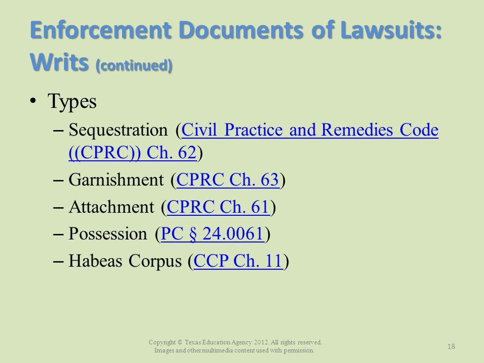 Enforcement Documents of Lawsuits: Writs (continued)
