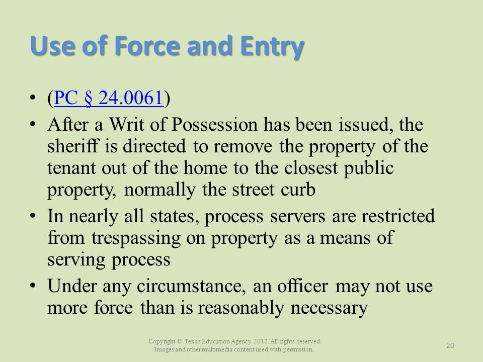 Use of Force and Entry (PC § 24.0061)