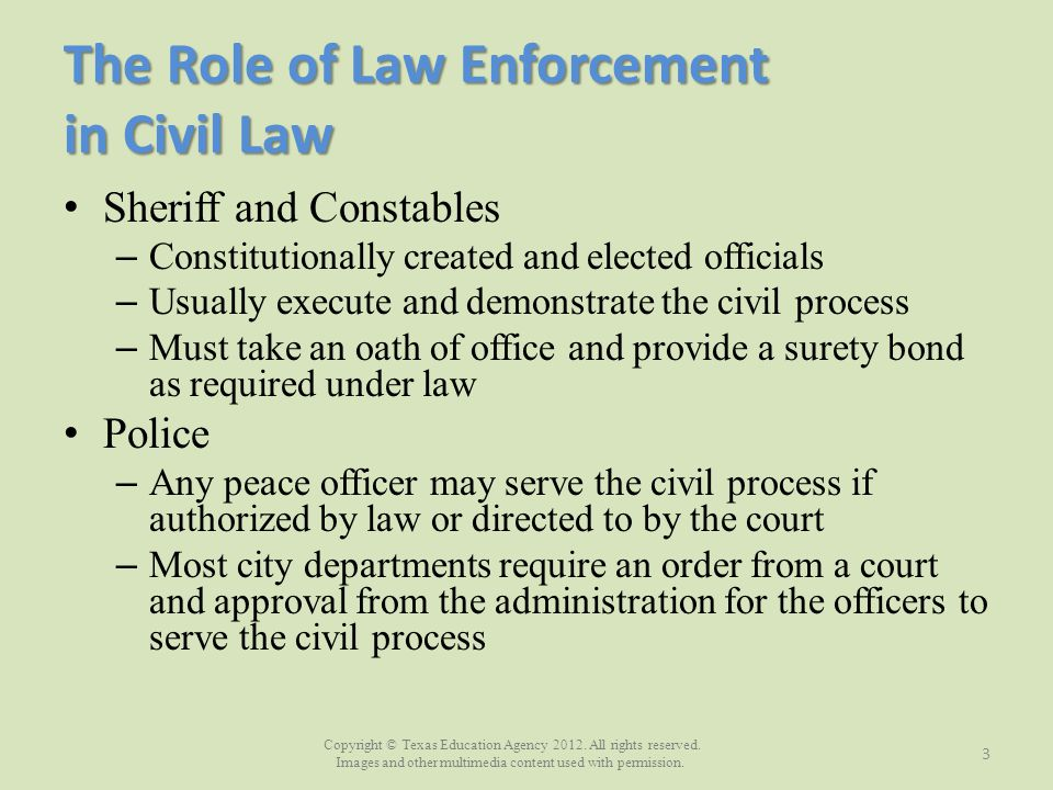 The Role of Law Enforcement in Civil Law