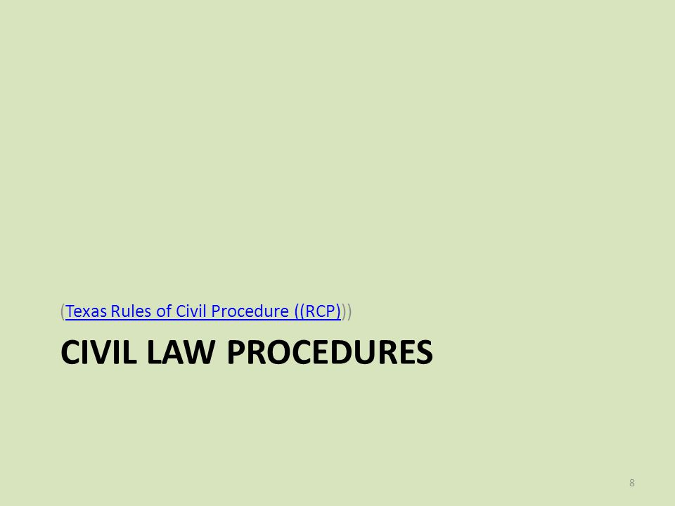(Texas Rules of Civil Procedure ((RCP)))