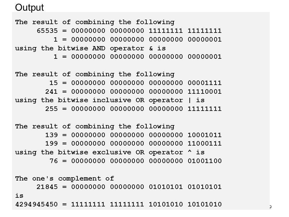 Output The result of combining the following