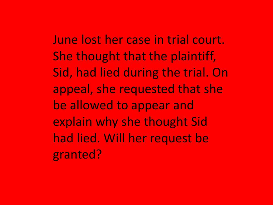 June lost her case in trial court