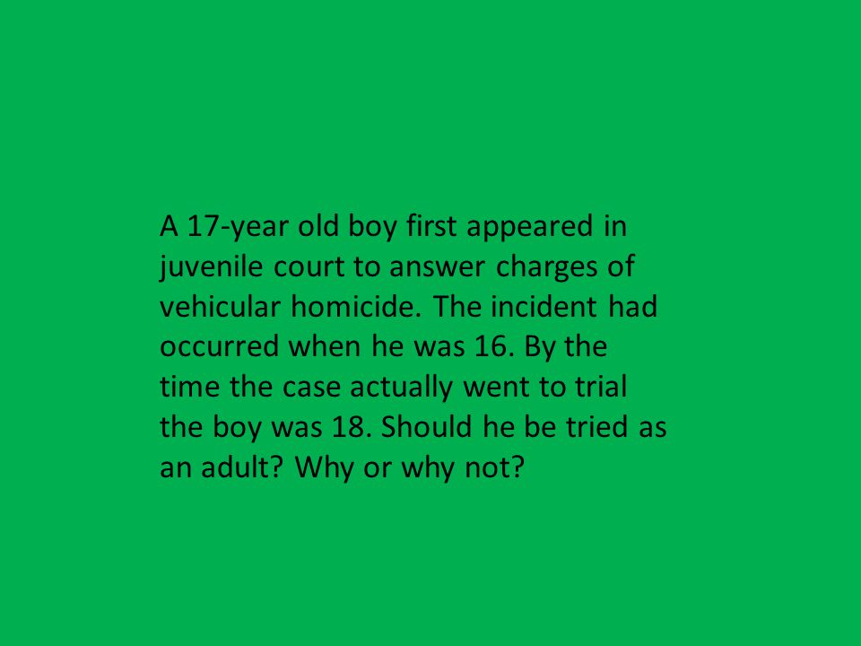 A 17-year old boy first appeared in juvenile court to answer charges of vehicular homicide.