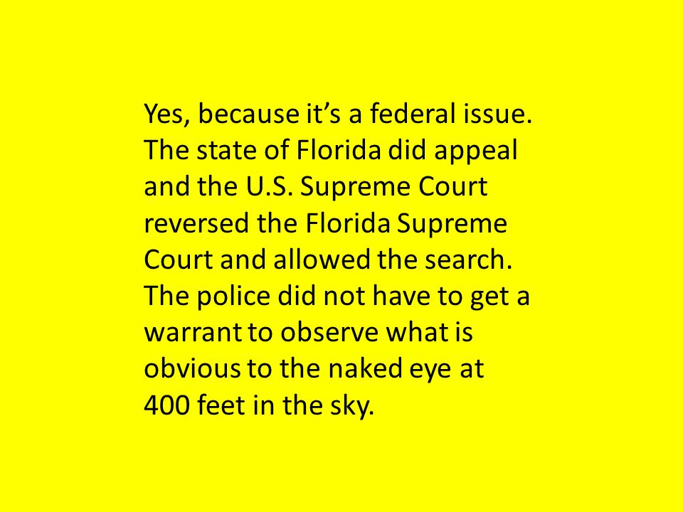 Yes, because it's a federal issue