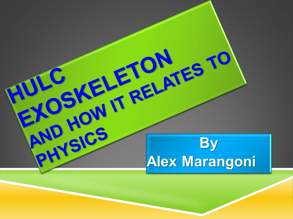 HULC Exoskeleton and How it Relates to Physics
